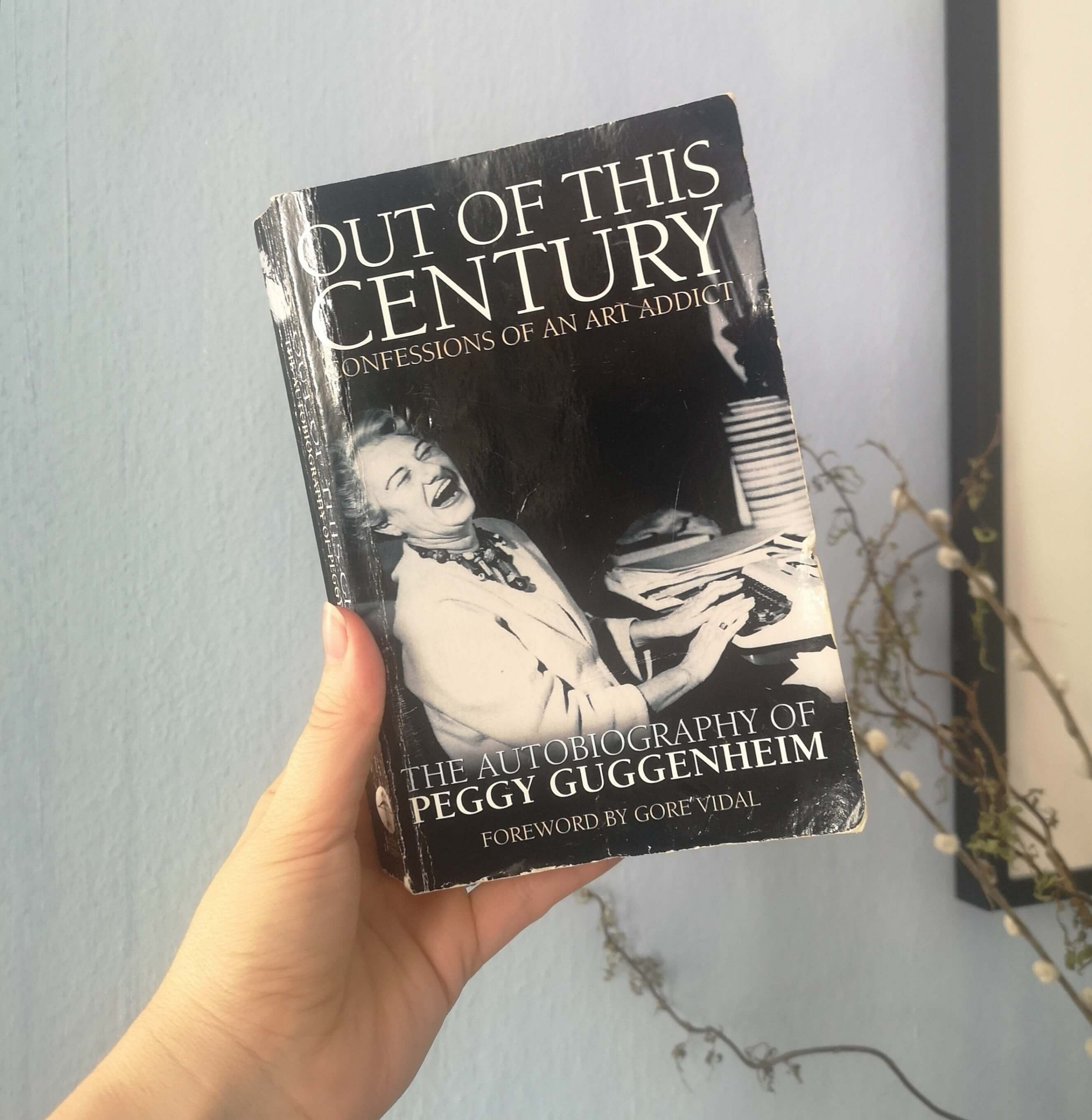 """Mein Exemplar von Peggy Guggenheims Autobiographie """"Out of this Century. Confessions of an Art Addict"""""""